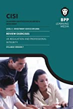 CISI IAD Level 4 UK Regulation and Professional Integrity Syllabus Version 7: Review Exercises