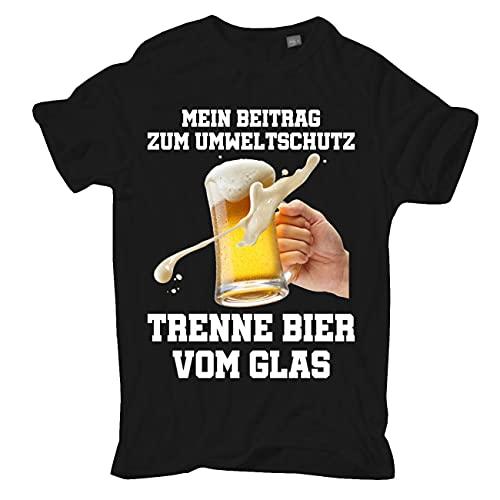 Männer und Herren T-Shirt Umweltschutz Trenne Bier vom Glas Größe S - 5XL