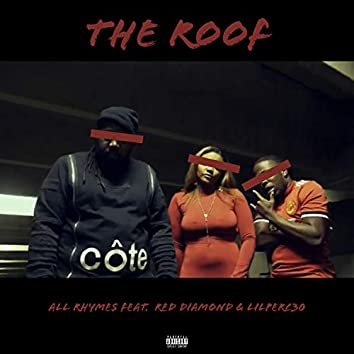 The Roof (feat. Red Diamond & LilPerc30)