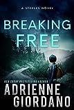 Breaking Free: The Steeles 4 (Steele Ridge Series Book 5)