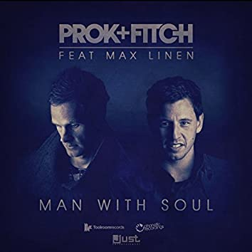 Man With Soul (feat. Max Linen)