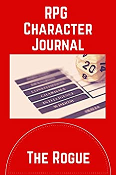 D&D Character Journal - The Rogue  RPG 5e Campaign Notes for Rogue Character Class with Character Sheet