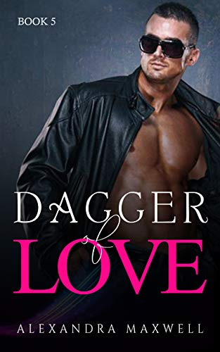 Dagger of LOVE: Whitestone Alpha Agent Series Book 5
