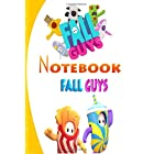 Fall Guys Notebook: 50 Amazing pages Notebook and Character Pages With High Quality Images for Adults fan great for study and school kids