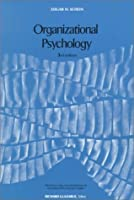 Organizational Psychology (Prentice-Hall Foundations of Modern Psychology Series)
