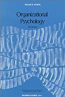 Organizational Psychology (Prentice-Hall Foundations of Modern Psychology Series)