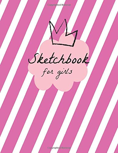 Sketchbook for girls: Cute design - 120 pages - Blank paper for drawing and sketching - 8,5'x11'