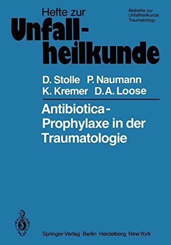 Antibiotica-Prophylaxe in der Traumatologie: 143
