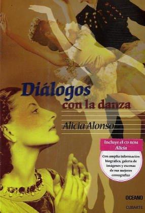 Dialogos Con La Danza / Dance Dialogues (Vivencias y personajes)