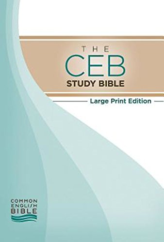 Compare Textbook Prices for The CEB Study Bible Large Print Large Print Edition ISBN 9781609261764 by Common English Bible,Green, Joel B.