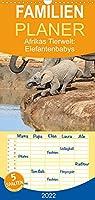 """Afrikas Tierwelt: Elefantenbabys - Familienplaner hoch (Wandkalender 2022 , 21 cm x 45 cm, hoch): Besondere Momente der kleinen grauen """"Riesen"""" (Monatskalender, 14 Seiten )"""