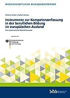 Instrumente zur Kompetenzerfassung in der beruflichen Bildung im europaeischen Ausland: Eine systematische Ueberblicksstudie
