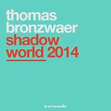 Shadow World 2014