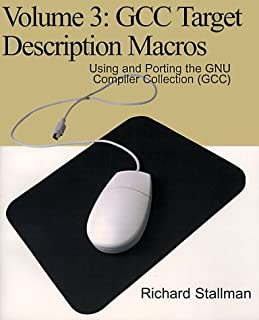 Gcc Target Description Macros: Using and Porting the Gnu Compiler Collection Gcc
