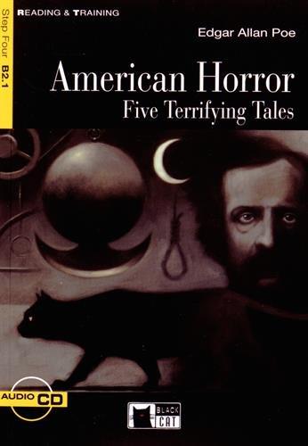 American horror. Five terrifying tales. Con CD-ROM [Lingua inglese]: American Horror. Five Terrifying Tales + audio CD