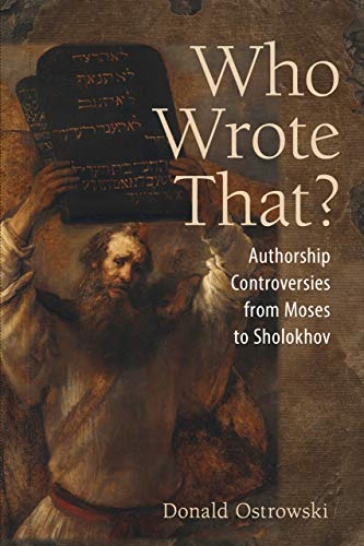 Compare Textbook Prices for Who Wrote That?: Authorship Controversies from Moses to Sholokhov  ISBN 9781501749704 by Ostrowski, Donald