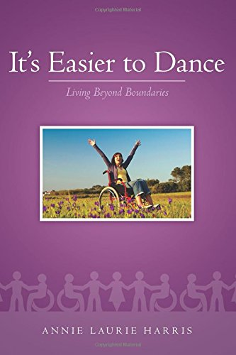 Book: It's Easier to Dance by Annie Laurie Harris
