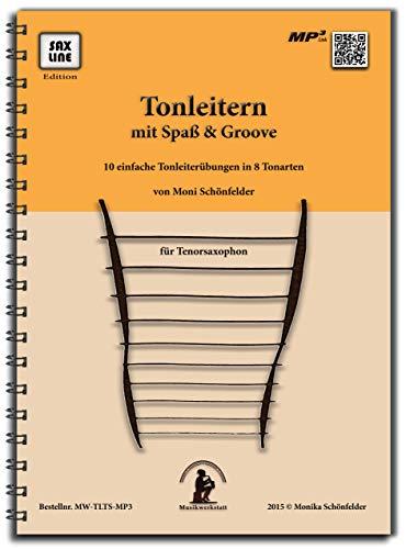 EINFACHE TONLEITERN - Fingertrouble mit Spaß & Groove | Saxophonbuch für Tenorsaxophon inkl. Playback | Spielstärke ★ ★ ☆ ☆ ☆