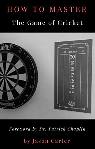 Darts: How to Master the Game of Cricket