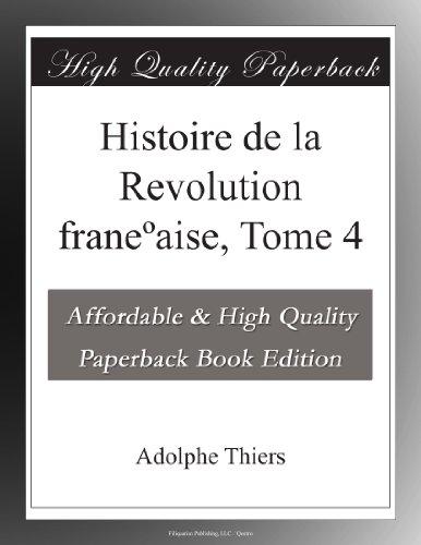 Histoire de la Revolution franeºaise, Tome 4