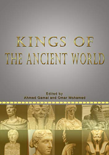 Kings of the ancient world (English Edition)