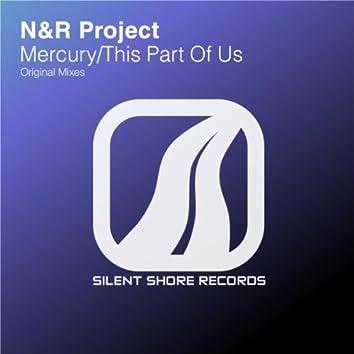 Mercury / This Part Of Us