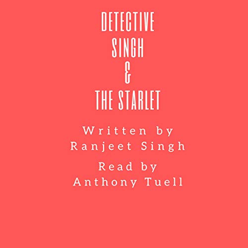Detective Singh & the Starlet audiobook cover art