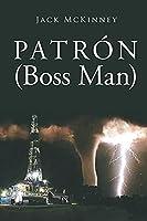 Patron: (Boss man)