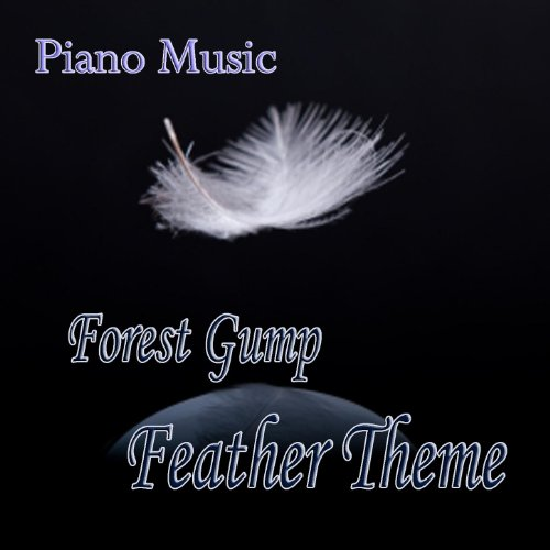 Forest Gump – Feather Theme – Piano Music