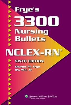 Frye s 3300 Nursing Bullets NCLEX-RN