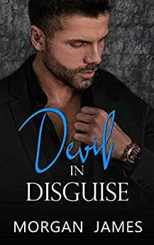 Devil in Disguise (Quentin Security Series Book 3) by [Morgan James]