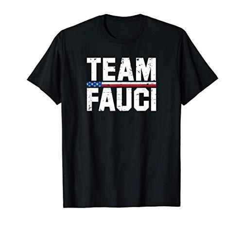 Team Fauci T Shirt Quarantine Mask Social Distance Trust Dr T-Shirt