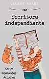 Escritora independiente (Romances Actuales)