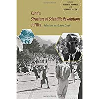 Kuhn's 'Structure of Scientific Revolutions' at Fifty: Reflections on a Science Classic【洋書】 [並行輸入品]