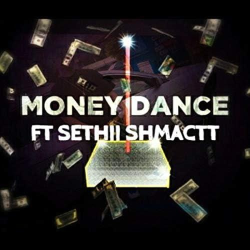 Dmoney97k & Sethii Shmactt