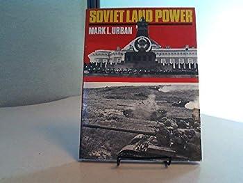 Soviet Land Power 087052027X Book Cover