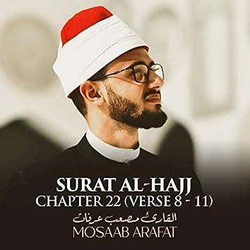 Surat Al-Hajj, Chapter 22, Verse 8 - 11
