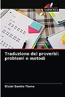Traduzione dei proverbi: problemi e metodi