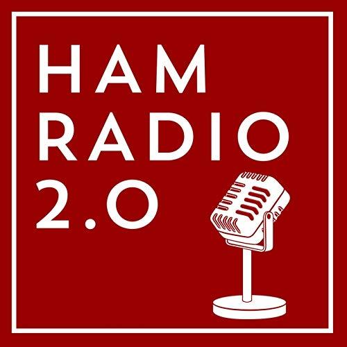 Ham Radio 2.0 Podcast By Jason Johnston - KC5HWB cover art