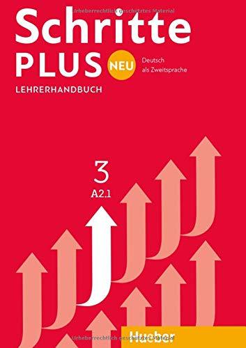 Schritte plus Neu 3: Deutsch als Zweitsprache / Lehrerhandbuch