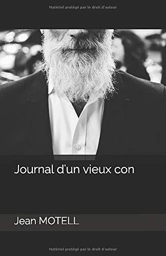 Journal d'un vieux con