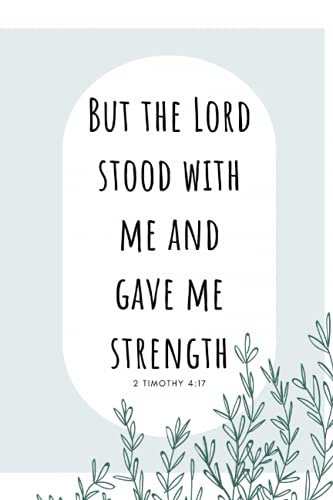 2 Timothy 4:17 Blank Lined Notebook/Journal: 6x9 Inch 100 Page To Do List, Agenda, Sketchbook, Diary, Planner, Great for School/Work/Travel/College, Perfect Gift for Adults/Teens