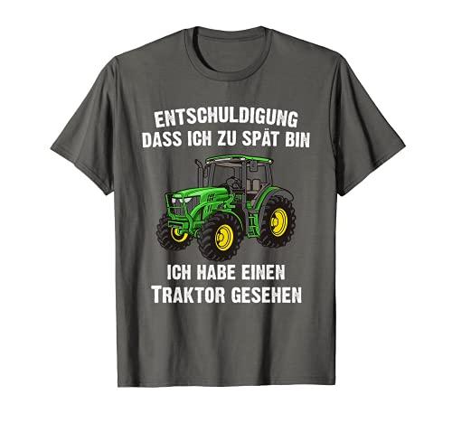 Entschuldigung dass ich zu spät bin | Traktor Landwirtschaft T-Shirt