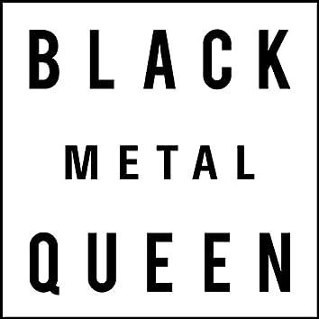 Black Metal Queen