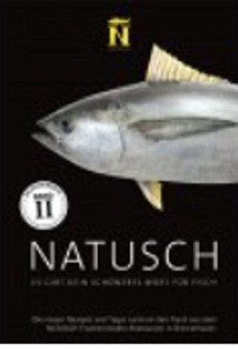 NATUSCH: Es gibt kein schöneres Wort für Fisch, Band 2