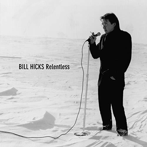 Bill Hicks: Relentless audiobook cover art
