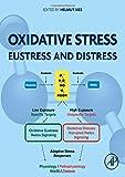 Oxidative Stress: Eustress and Distress - Helmut Sies
