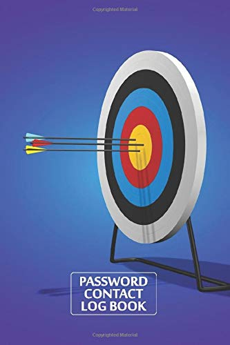 Arrows Target To Bullseye Password Keeper And Contact Book: Discreet Password Organizer With Alphabetical Tabs - Best Login Tracker Notebook to Keep Usernames & Web Addresses