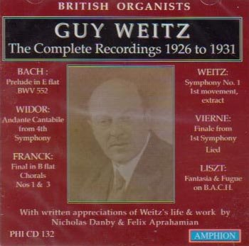 Guy Weitz: The Complete Recordings 1926-1931 (British Organists)