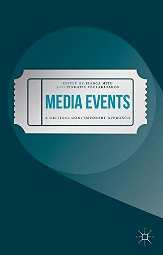 ものいわゆるホストMedia Events: A Critical Contemporary Approach by Unknown(2016-03-20)